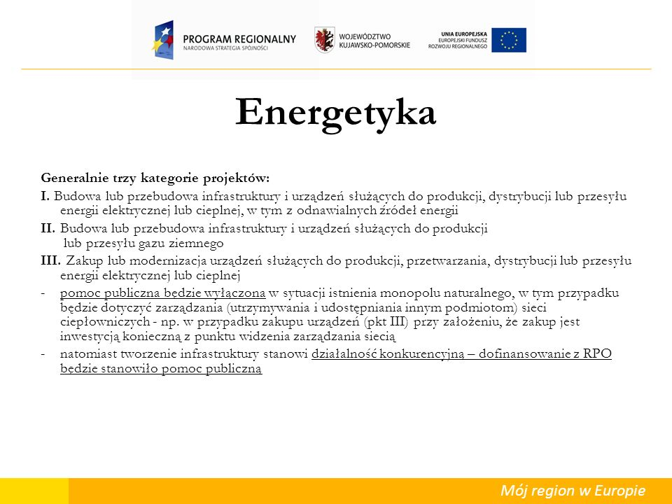 Energetyka Generalnie trzy kategorie projektów: