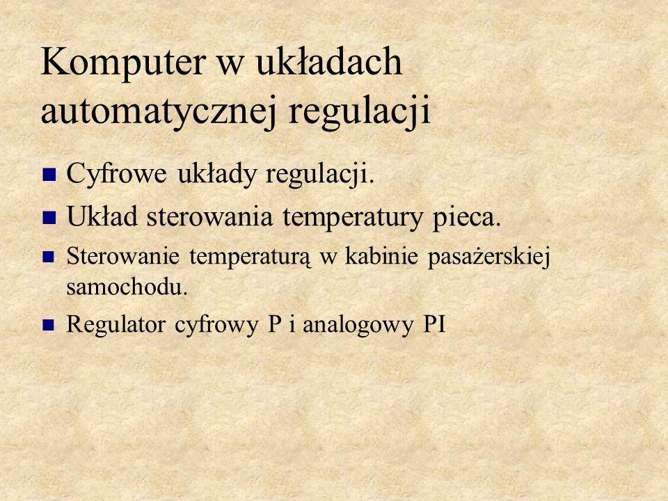 Komputer w układach automatycznej regulacji