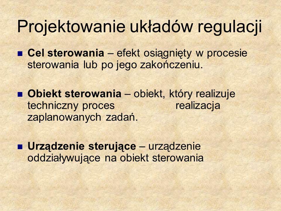 Projektowanie układów regulacji