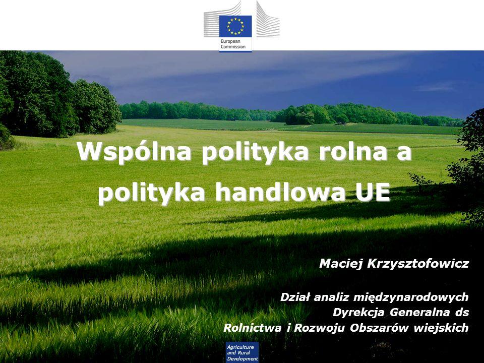 Wspólna polityka rolna a polityka handlowa UE