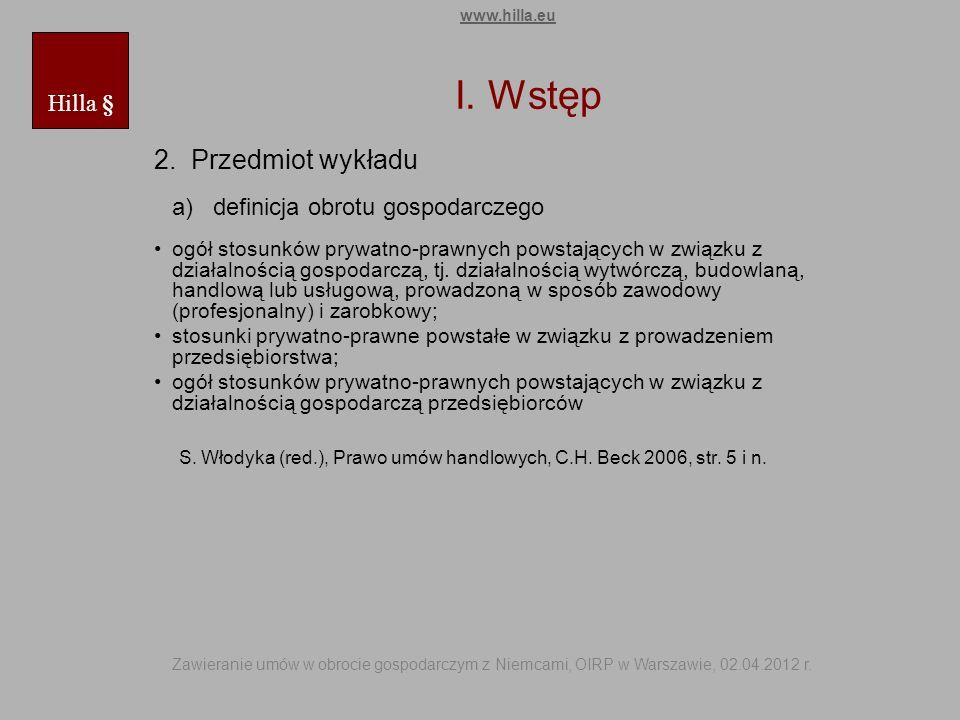 I. Wstęp 2. Przedmiot wykładu a) definicja obrotu gospodarczego