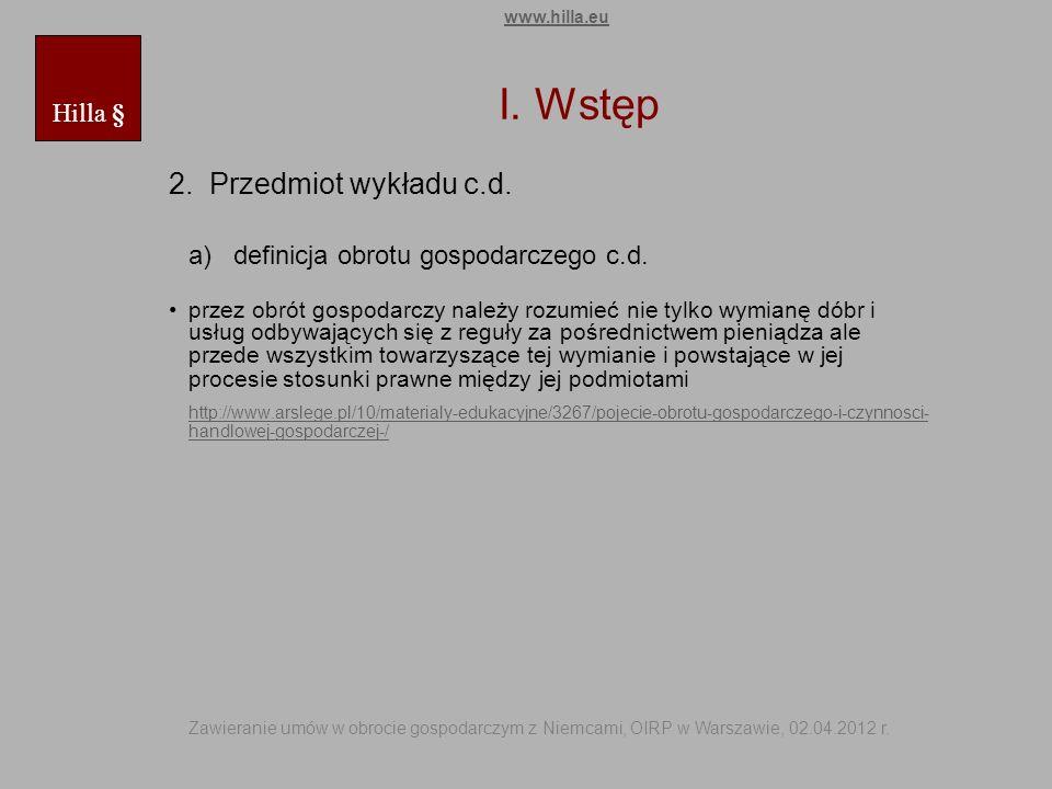 I. Wstęp 2. Przedmiot wykładu c.d.