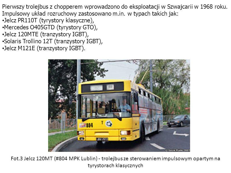 Pierwszy trolejbus z chopperem wprowadzono do eksploatacji w Szwajcarii w 1968 roku. Impulsowy układ rozruchowy zastosowano m.in. w typach takich jak: