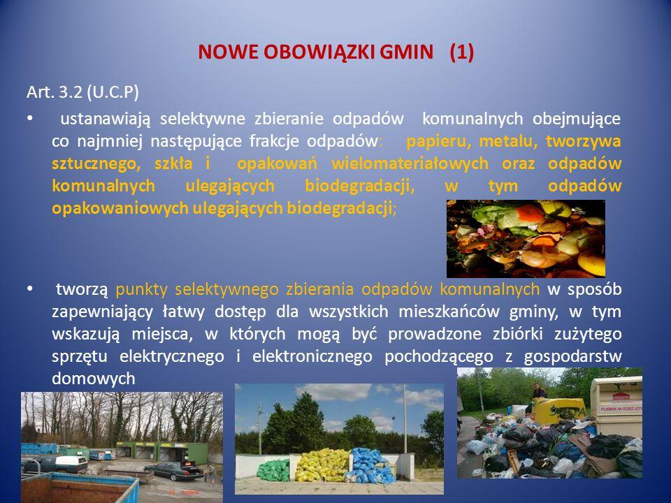 NOWE OBOWIĄZKI GMIN (1) Art. 3.2 (U.C.P)