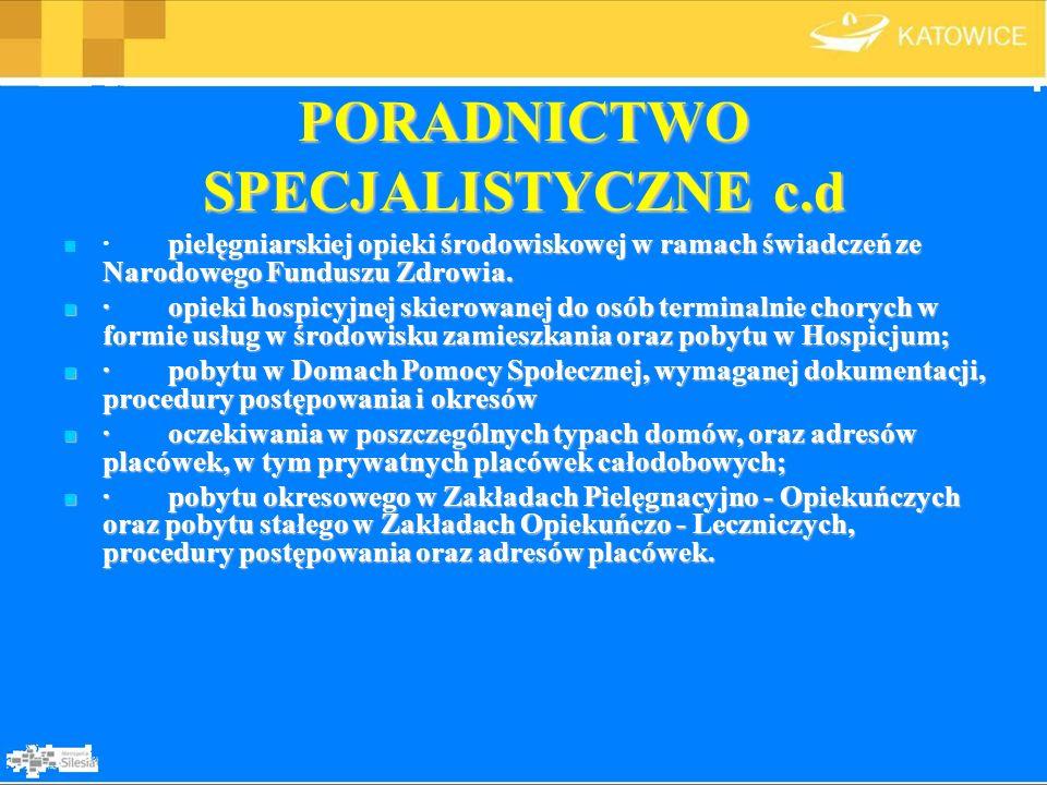 PORADNICTWO SPECJALISTYCZNE c.d