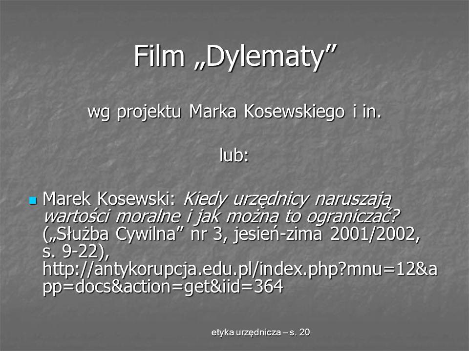 wg projektu Marka Kosewskiego i in.