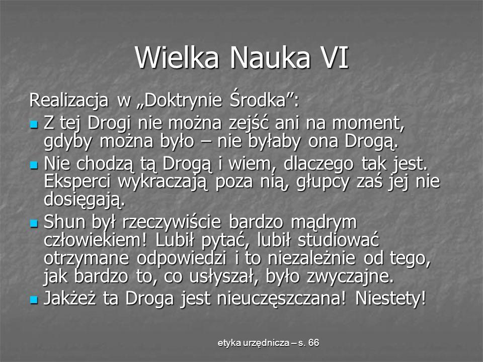 """Wielka Nauka VI Realizacja w """"Doktrynie Środka :"""