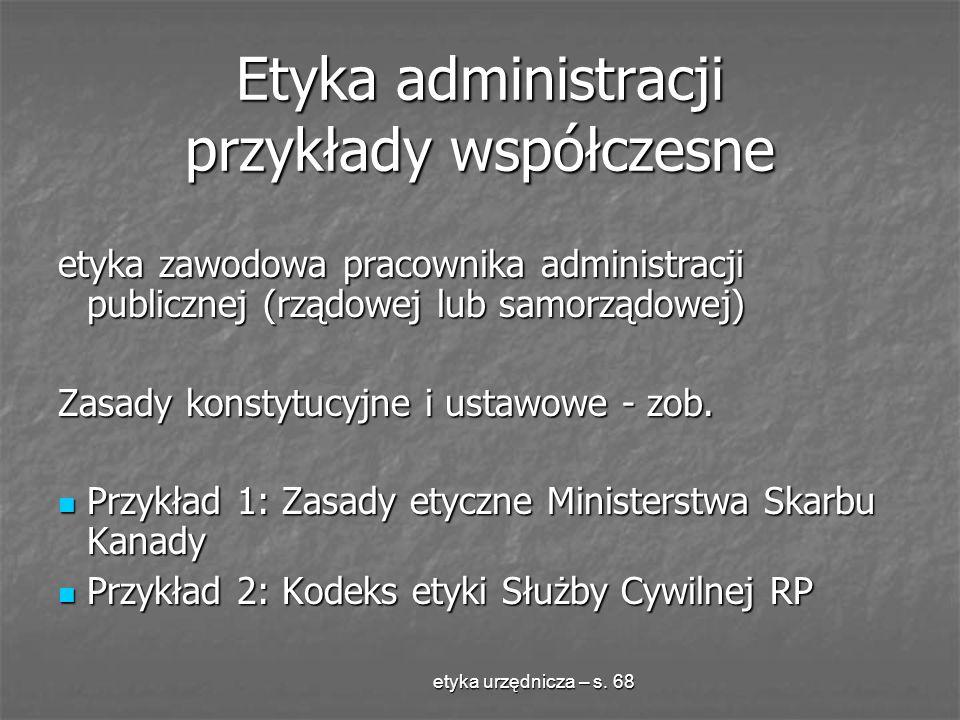 Etyka administracji przykłady współczesne