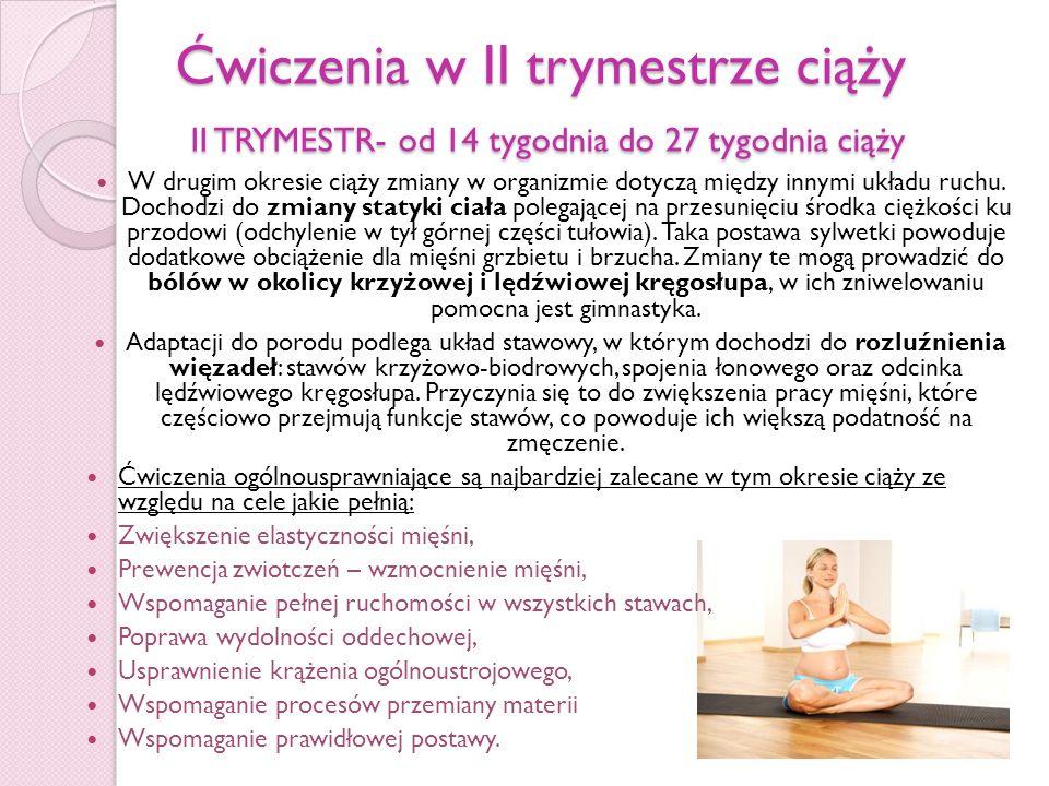 Ćwiczenia w II trymestrze ciąży II TRYMESTR- od 14 tygodnia do 27 tygodnia ciąży