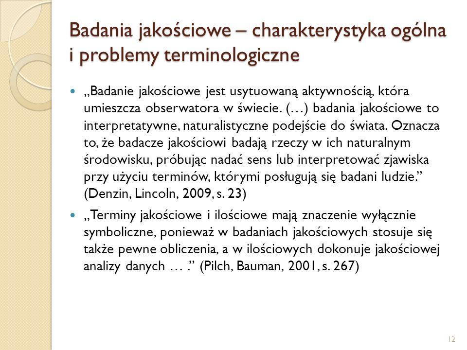 Badania jakościowe – charakterystyka ogólna i problemy terminologiczne