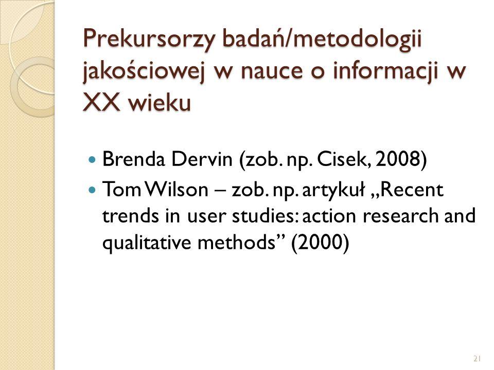 Prekursorzy badań/metodologii jakościowej w nauce o informacji w XX wieku