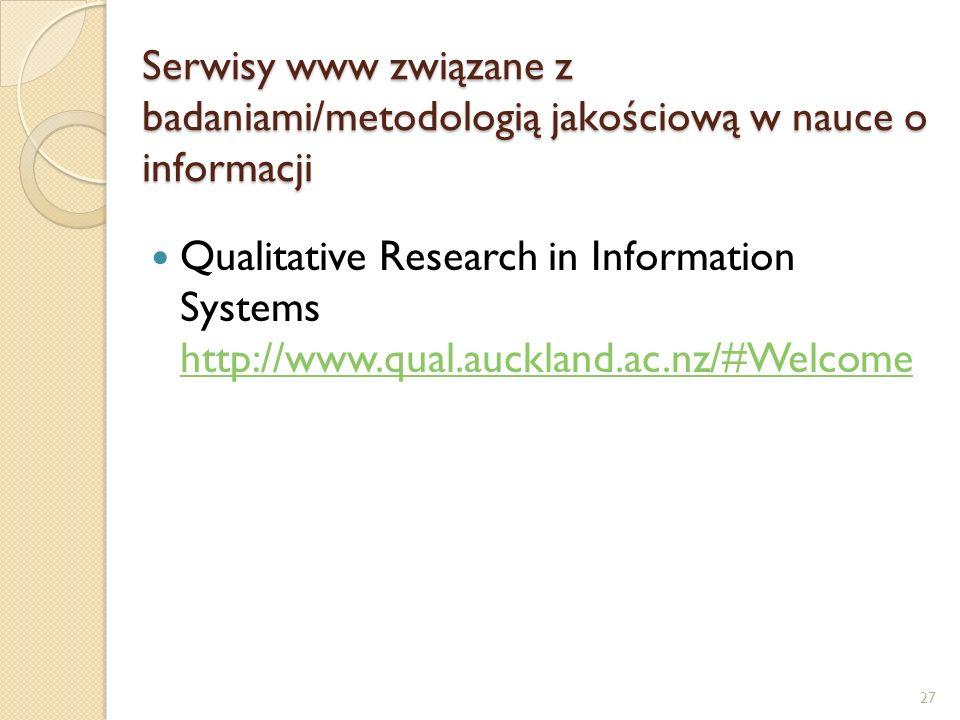 Serwisy www związane z badaniami/metodologią jakościową w nauce o informacji