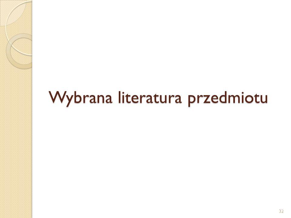 Wybrana literatura przedmiotu