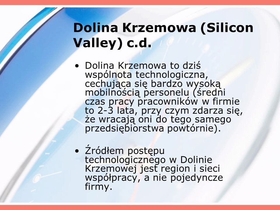 Dolina Krzemowa (Silicon Valley) c.d.
