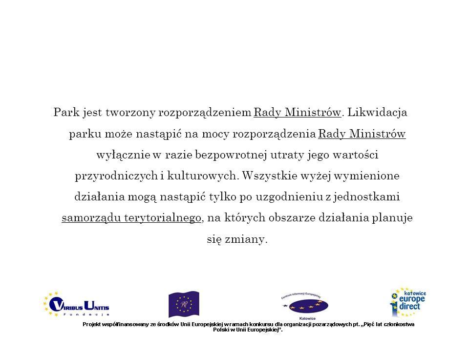 Park jest tworzony rozporządzeniem Rady Ministrów