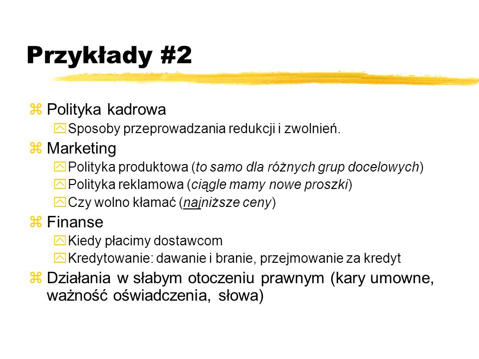 Przykłady #2 Polityka kadrowa Marketing Finanse