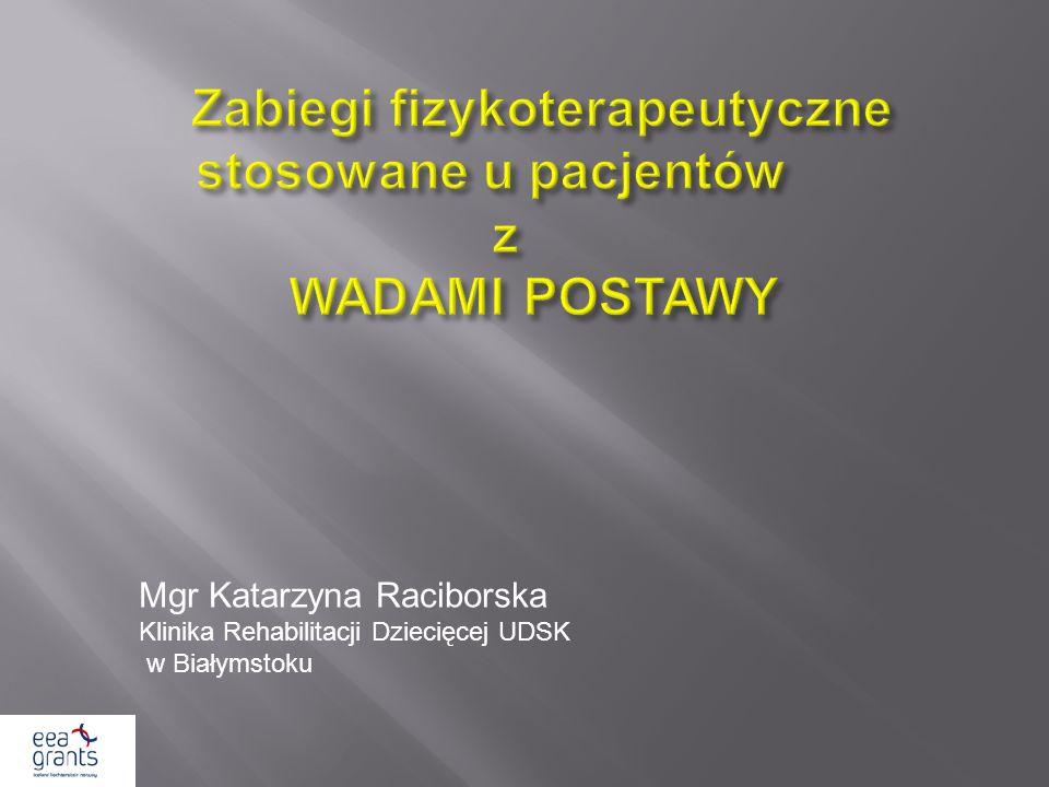 Zabiegi fizykoterapeutyczne stosowane u pacjentów z WADAMI POSTAWY