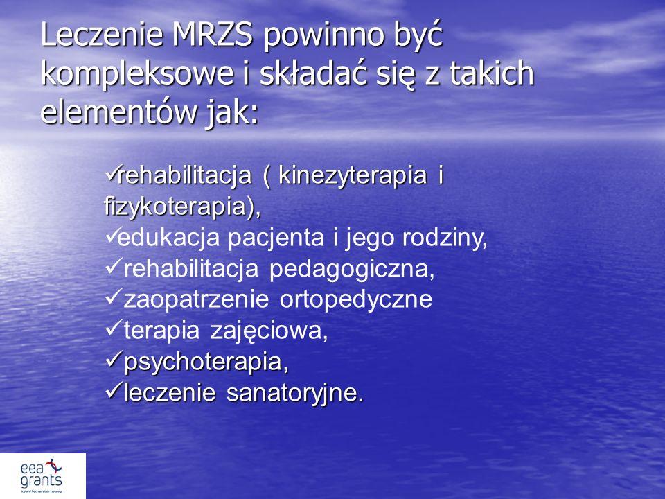 Leczenie MRZS powinno być kompleksowe i składać się z takich elementów jak: