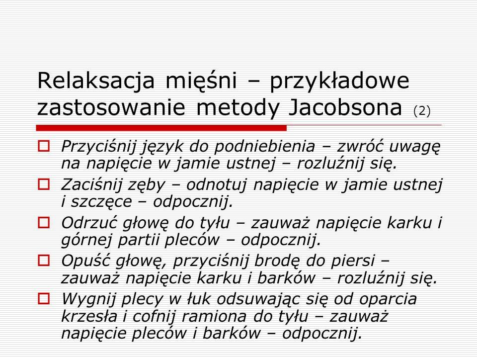 Relaksacja mięśni – przykładowe zastosowanie metody Jacobsona (2)