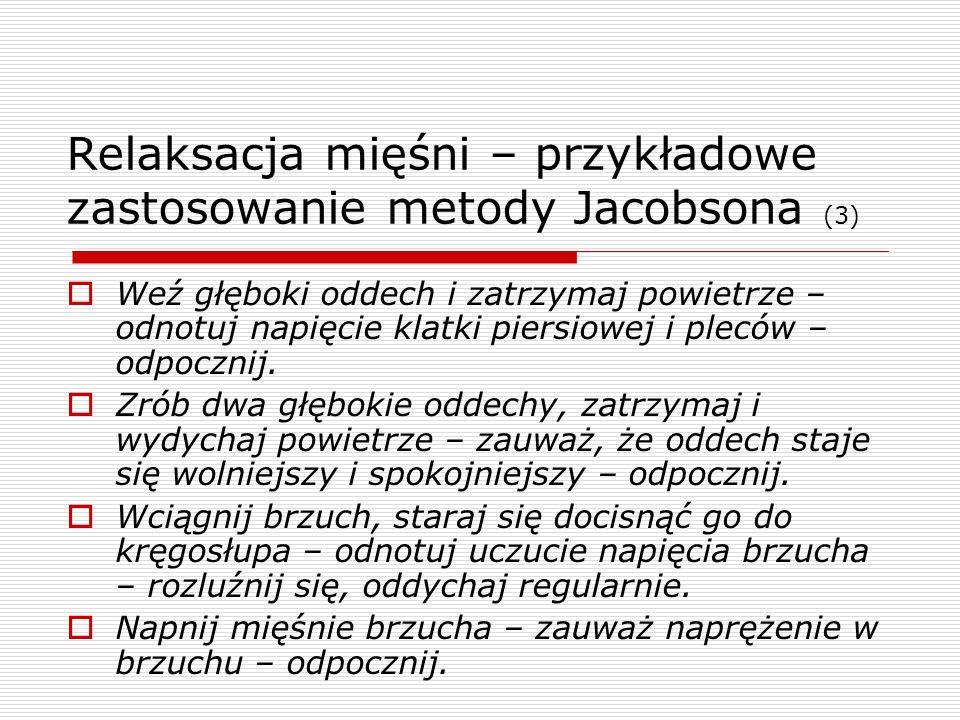 Relaksacja mięśni – przykładowe zastosowanie metody Jacobsona (3)