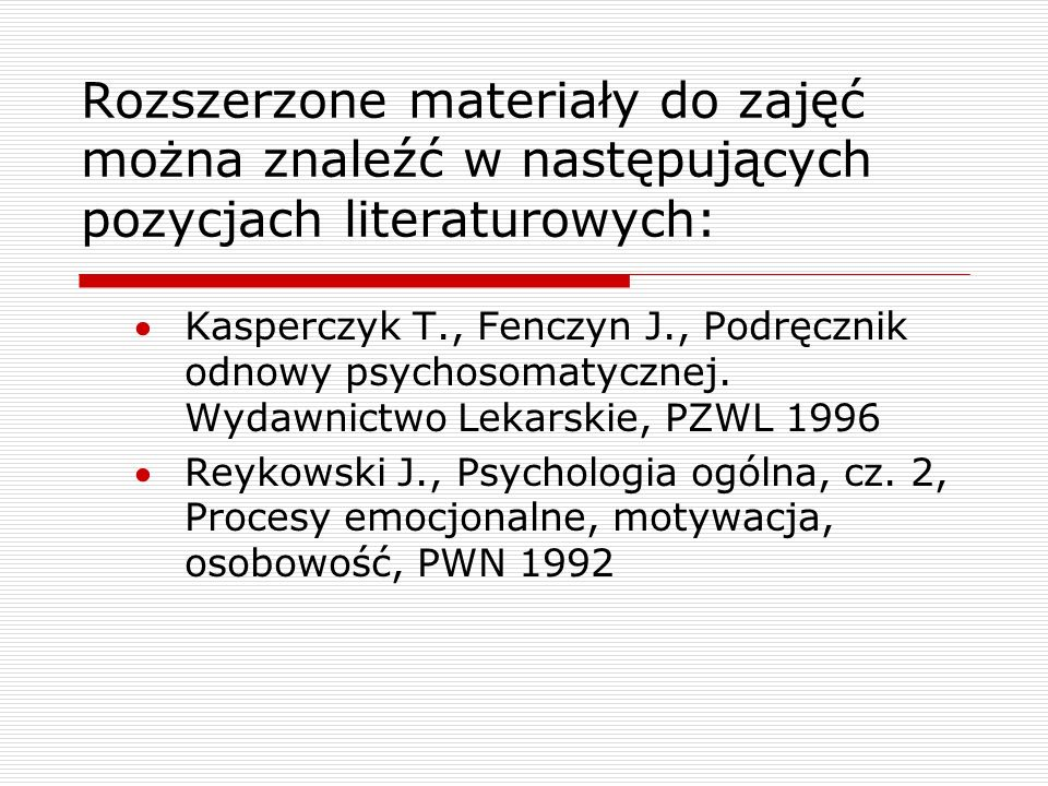 Rozszerzone materiały do zajęć można znaleźć w następujących pozycjach literaturowych:
