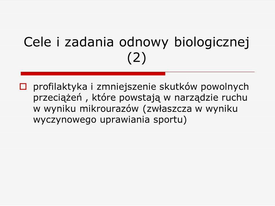 Cele i zadania odnowy biologicznej (2)