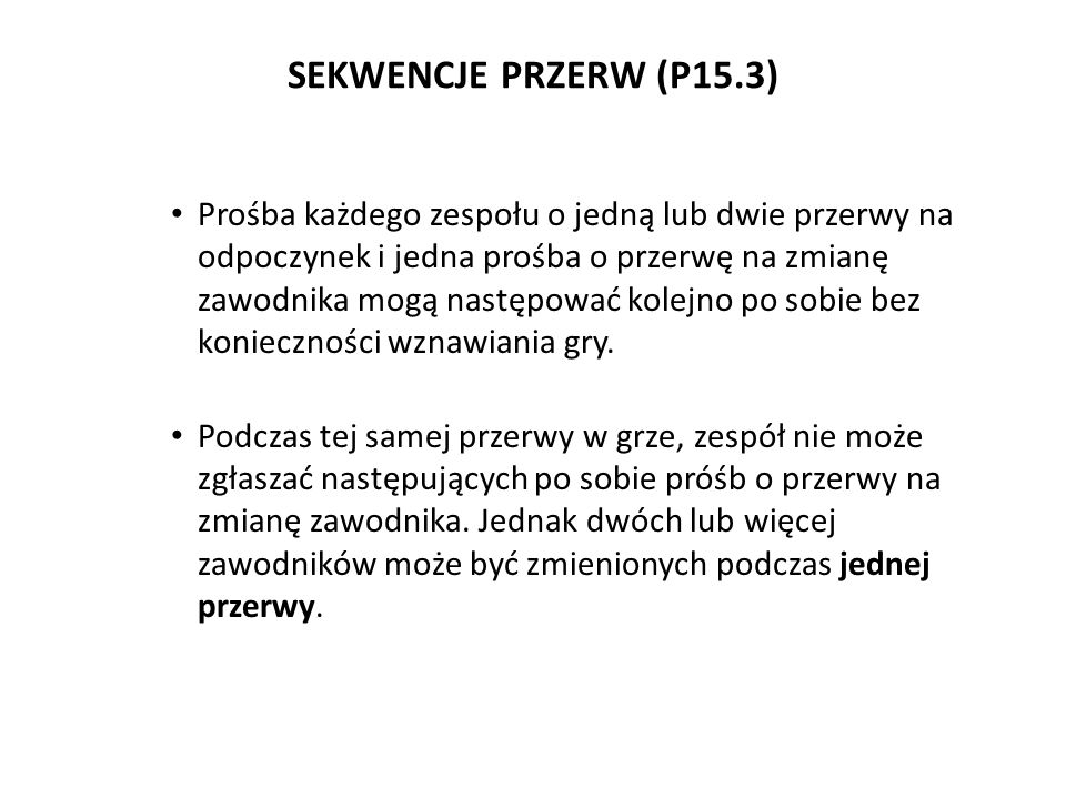 SEKWENCJE PRZERW (P15.3)