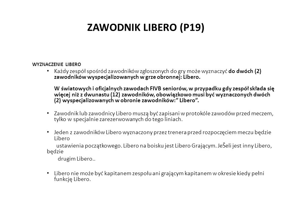 ZAWODNIK LIBERO (P19) WYZNACZENIE LIBERO.