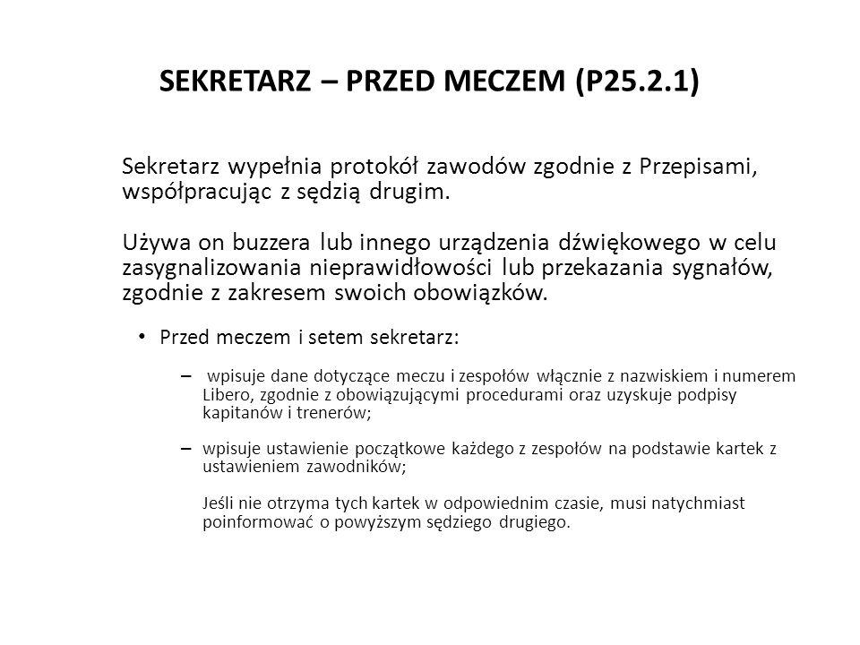 SEKRETARZ – PRZED MECZEM (P25.2.1)