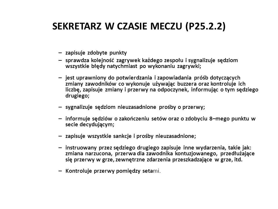 SEKRETARZ W CZASIE MECZU (P25.2.2)
