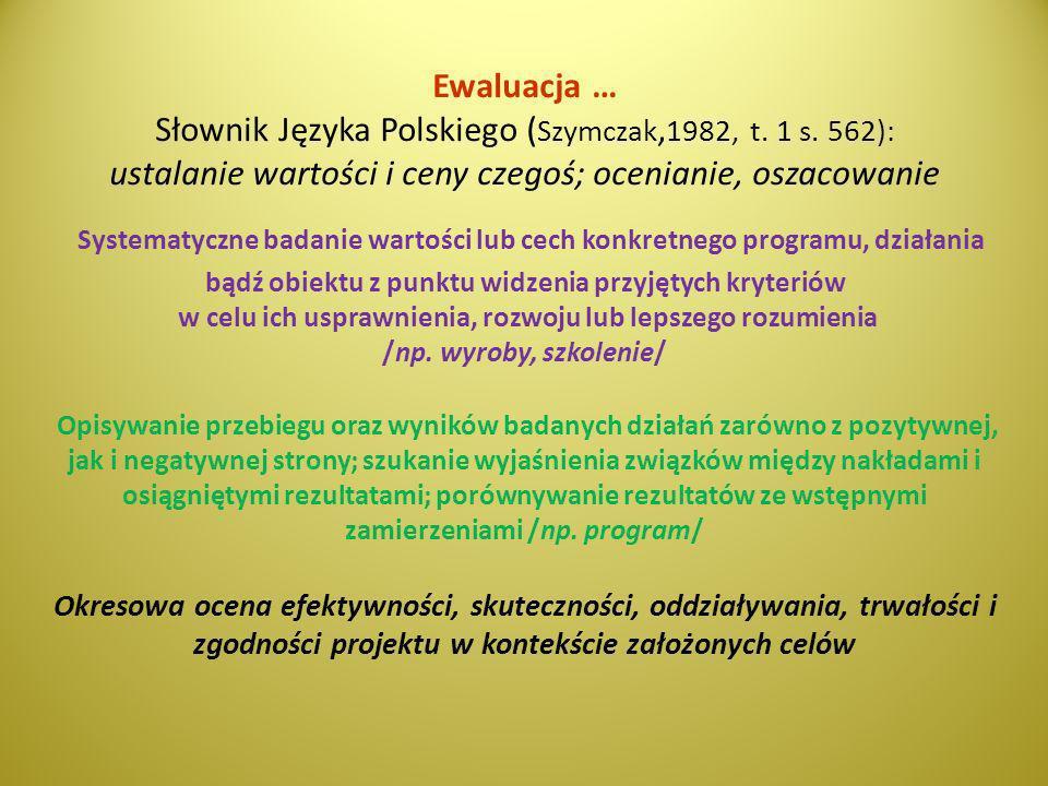 Ewaluacja … Słownik Języka Polskiego (Szymczak,1982, t. 1 s