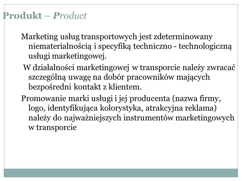 Produkt – Product Marketing usług transportowych jest zdeterminowany niematerialnością i specyfiką techniczno - technologiczną usługi marketingowej.