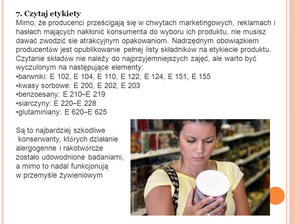 7. Czytaj etykiety