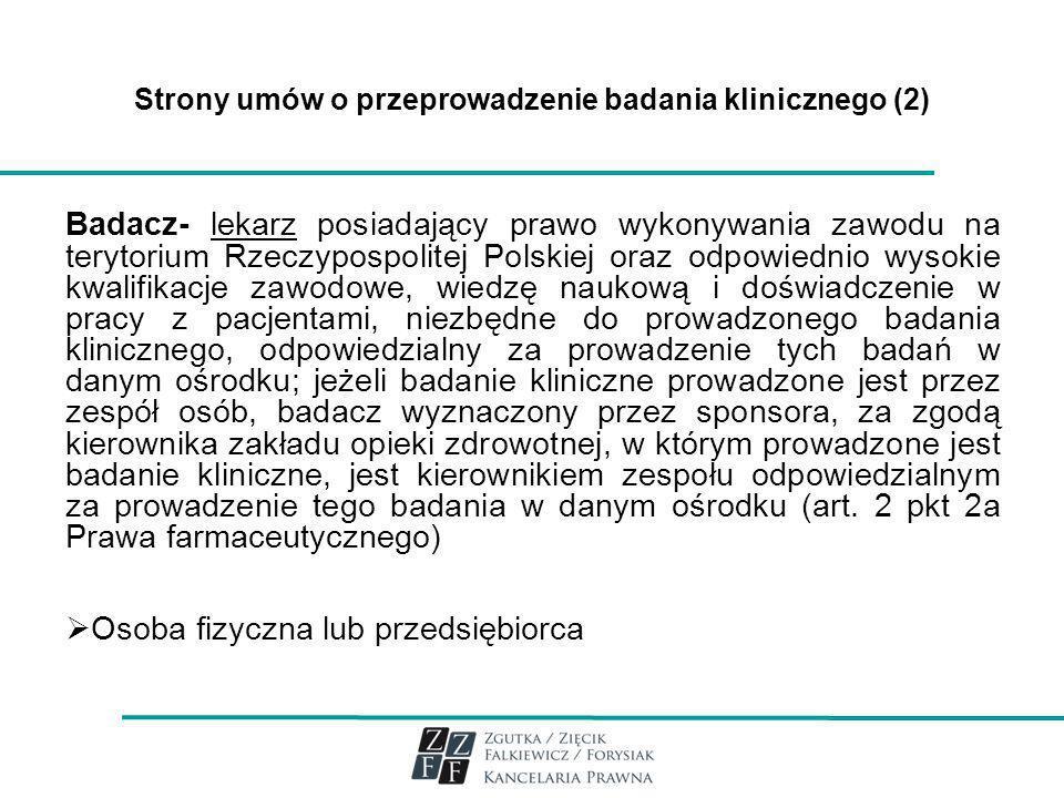 Strony umów o przeprowadzenie badania klinicznego (2)