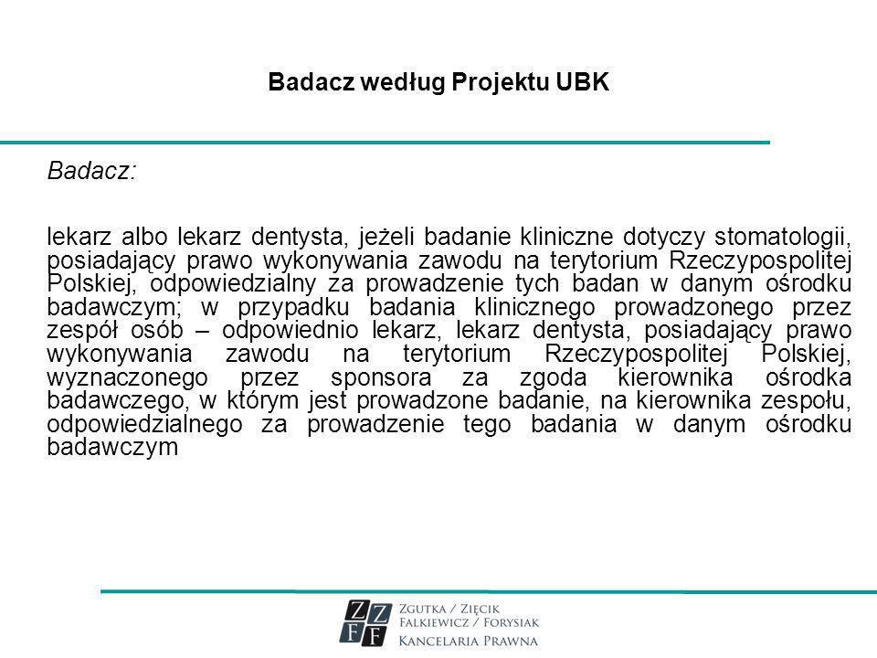 Badacz według Projektu UBK