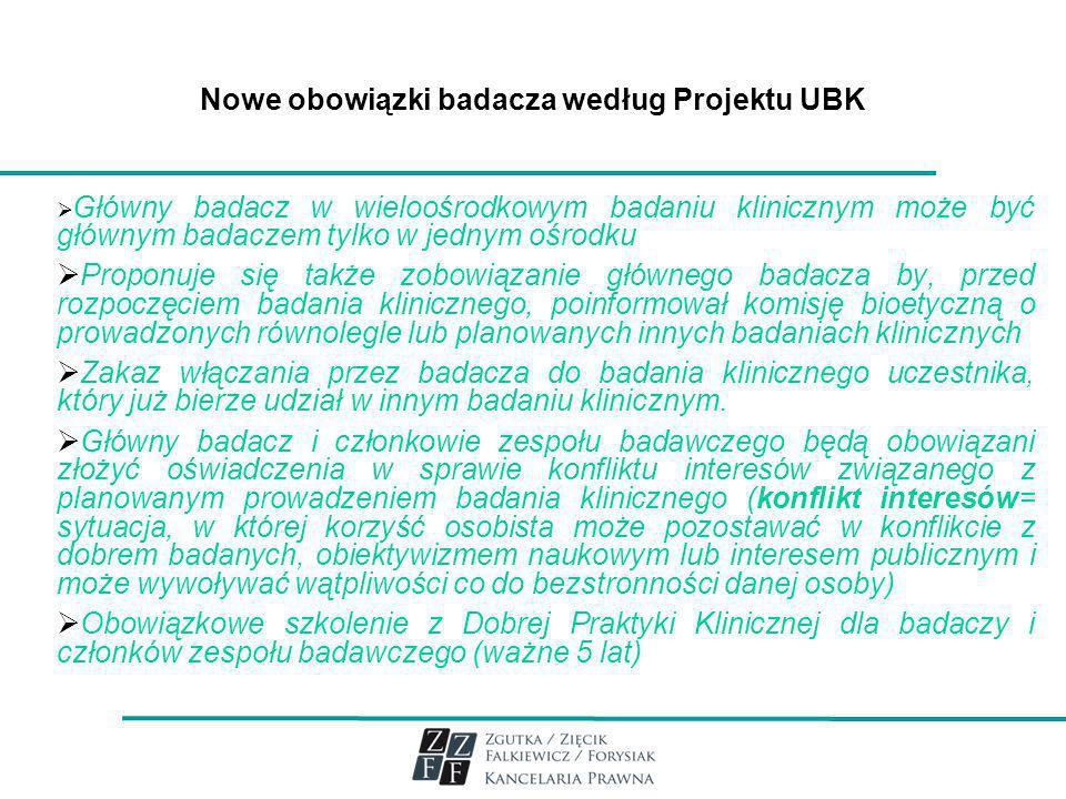 Nowe obowiązki badacza według Projektu UBK