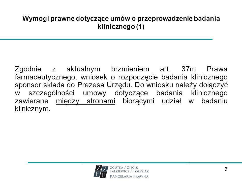 Wymogi prawne dotyczące umów o przeprowadzenie badania klinicznego (1)