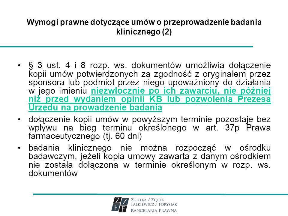 Wymogi prawne dotyczące umów o przeprowadzenie badania klinicznego (2)