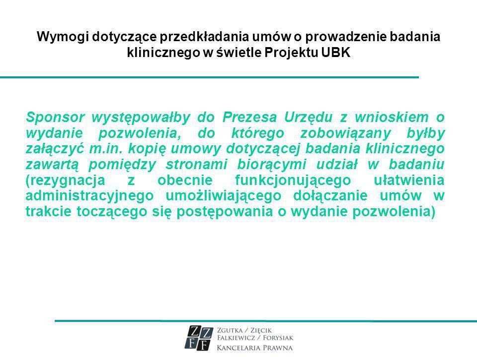 Wymogi dotyczące przedkładania umów o prowadzenie badania klinicznego w świetle Projektu UBK