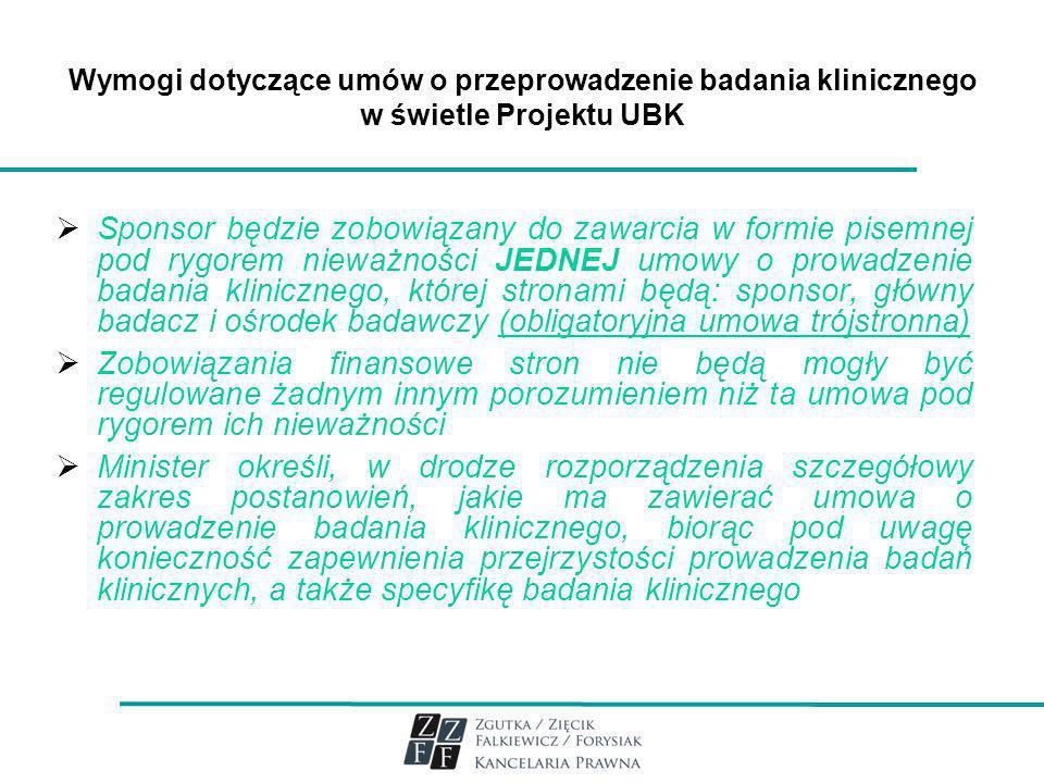Wymogi dotyczące umów o przeprowadzenie badania klinicznego w świetle Projektu UBK