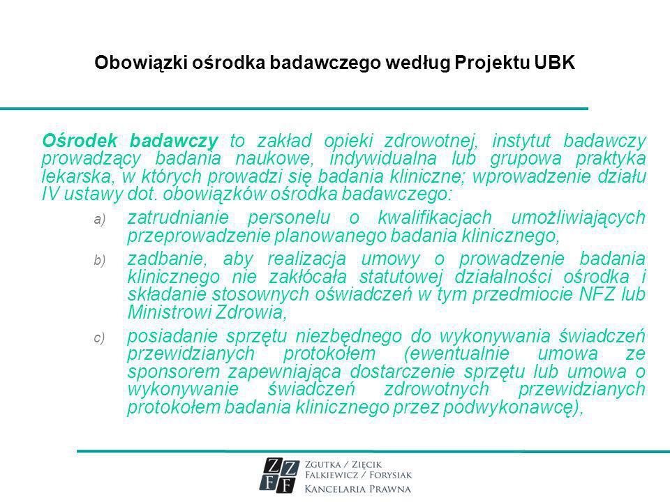 Obowiązki ośrodka badawczego według Projektu UBK