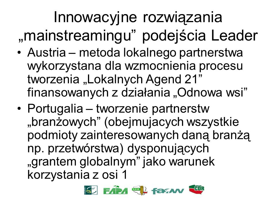 """Innowacyjne rozwiązania """"mainstreamingu podejścia Leader"""
