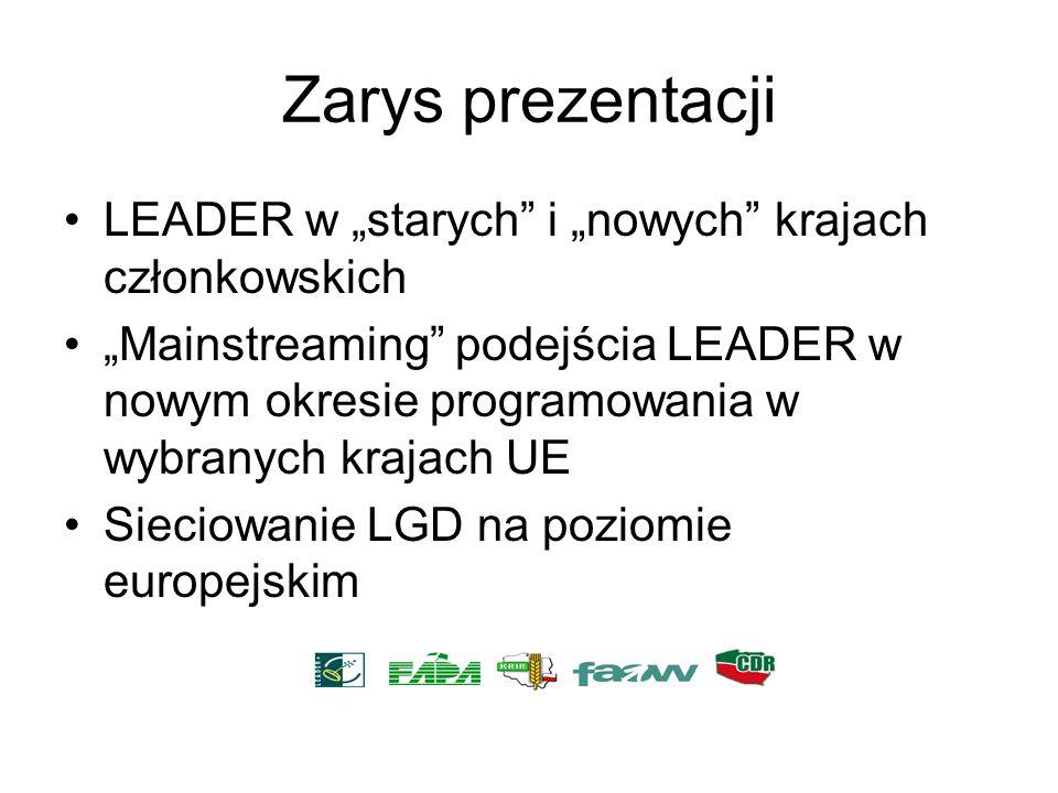 """Zarys prezentacji LEADER w """"starych i """"nowych krajach członkowskich"""