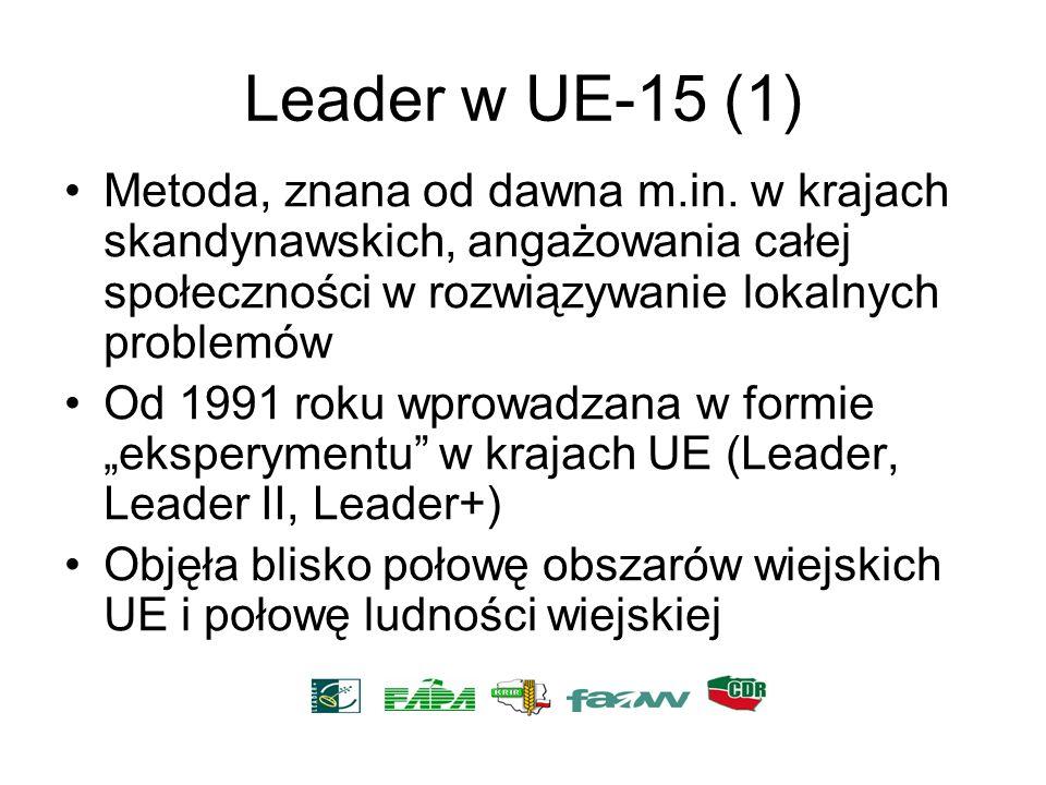 Leader w UE-15 (1)Metoda, znana od dawna m.in. w krajach skandynawskich, angażowania całej społeczności w rozwiązywanie lokalnych problemów.