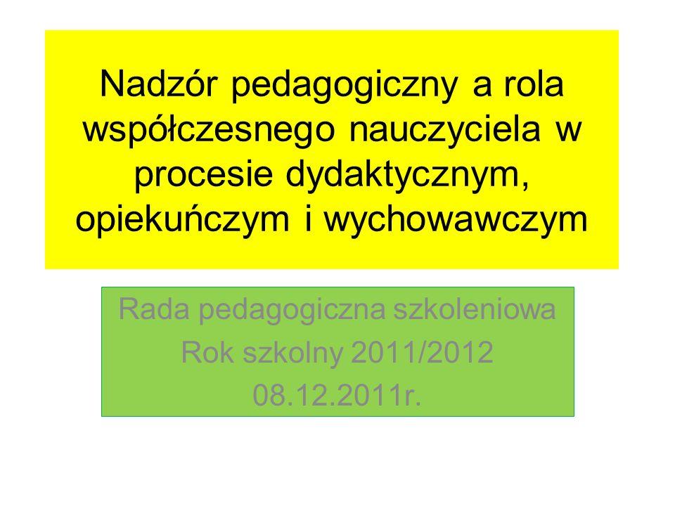 Rada pedagogiczna szkoleniowa Rok szkolny 2011/2012 08.12.2011r.