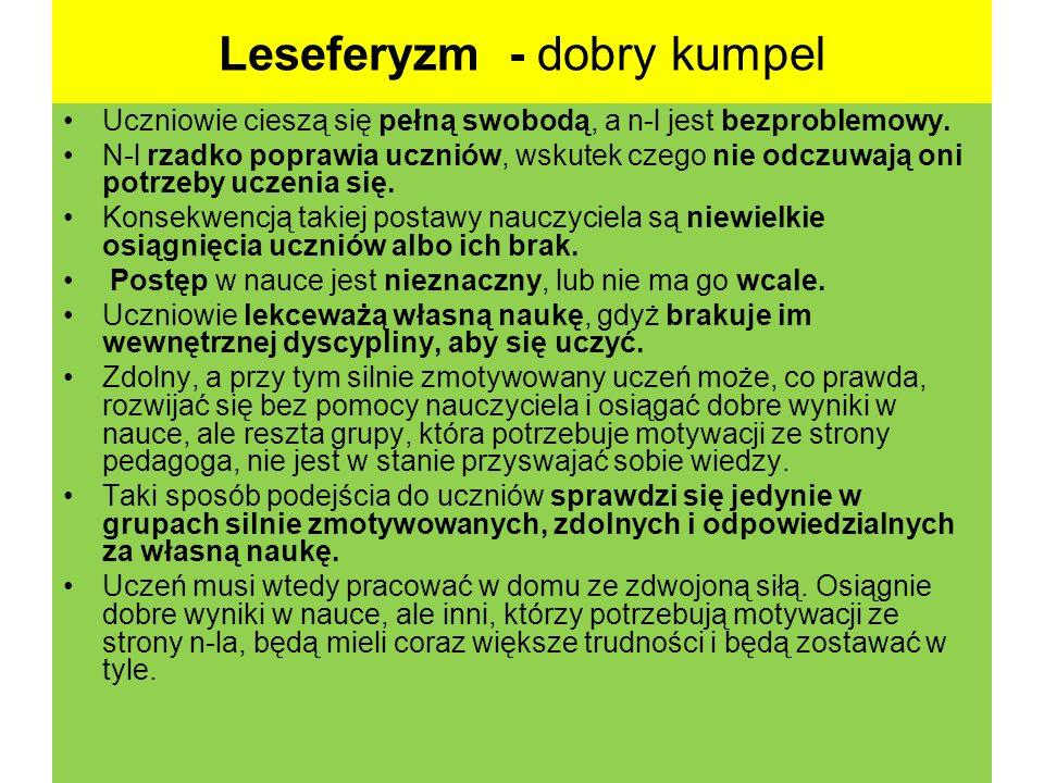 Leseferyzm - dobry kumpel