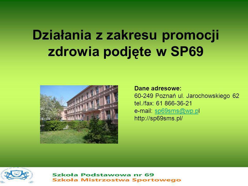 Działania z zakresu promocji zdrowia podjęte w SP69