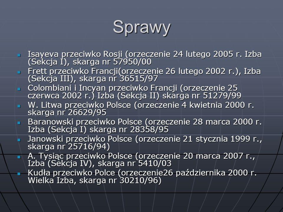 Sprawy Isayeva przeciwko Rosji (orzeczenie 24 lutego 2005 r. Izba (Sekcja I), skarga nr 57950/00.
