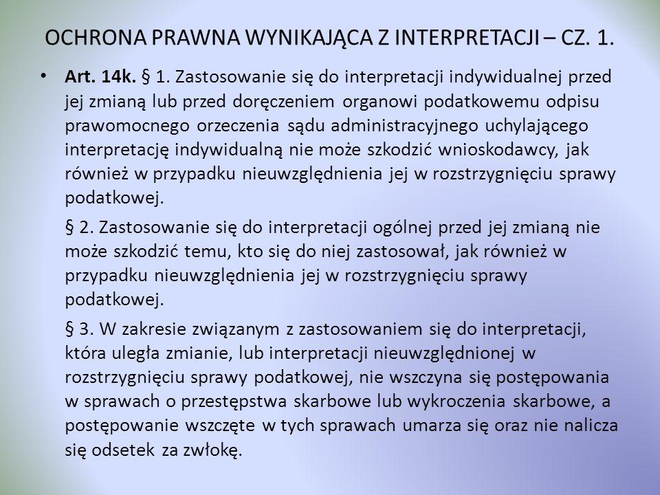 OCHRONA PRAWNA WYNIKAJĄCA Z INTERPRETACJI – CZ. 1.