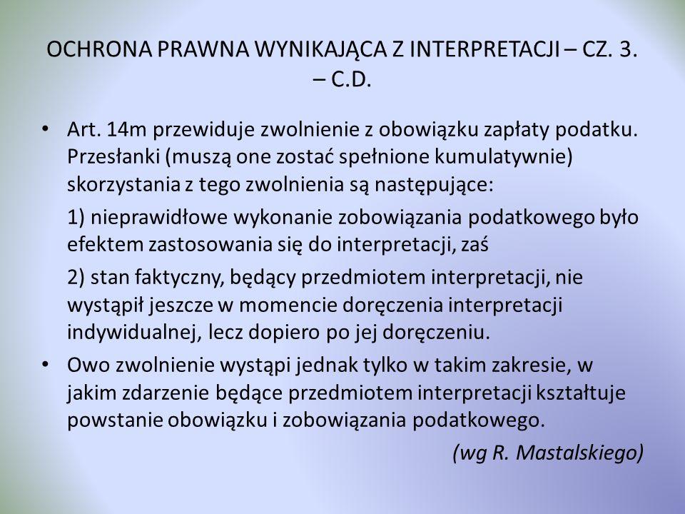 OCHRONA PRAWNA WYNIKAJĄCA Z INTERPRETACJI – CZ. 3. – C.D.